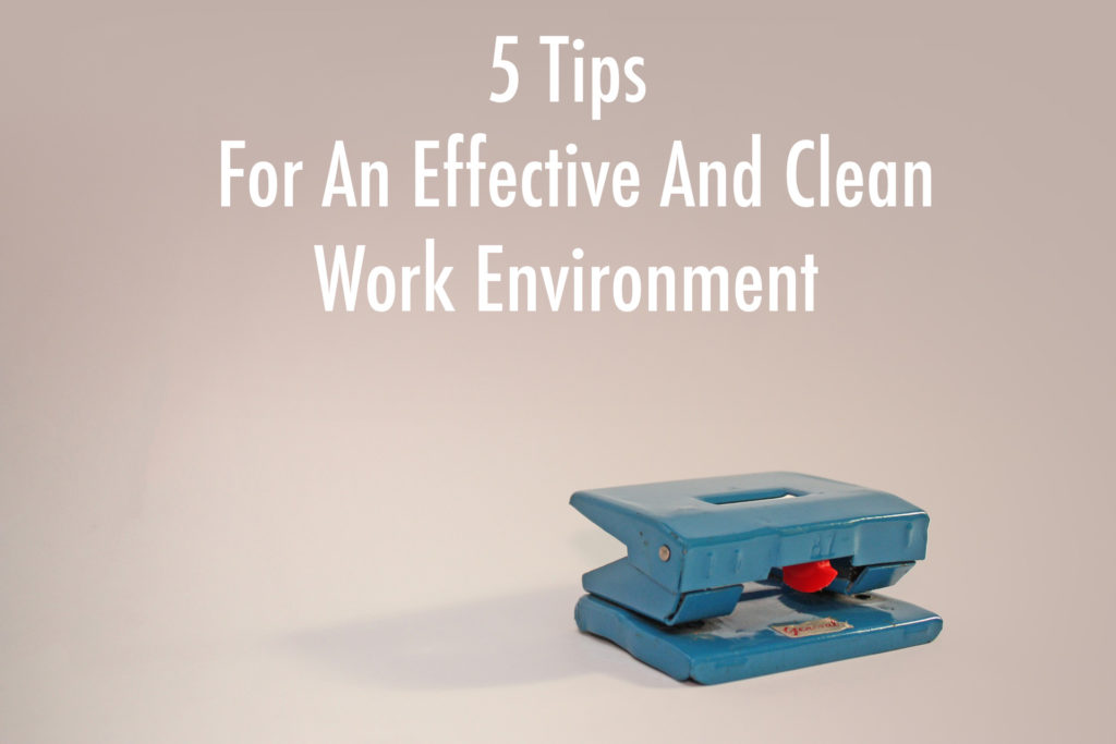 tips for a clean work environment picture
