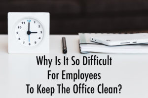 keep the office clean